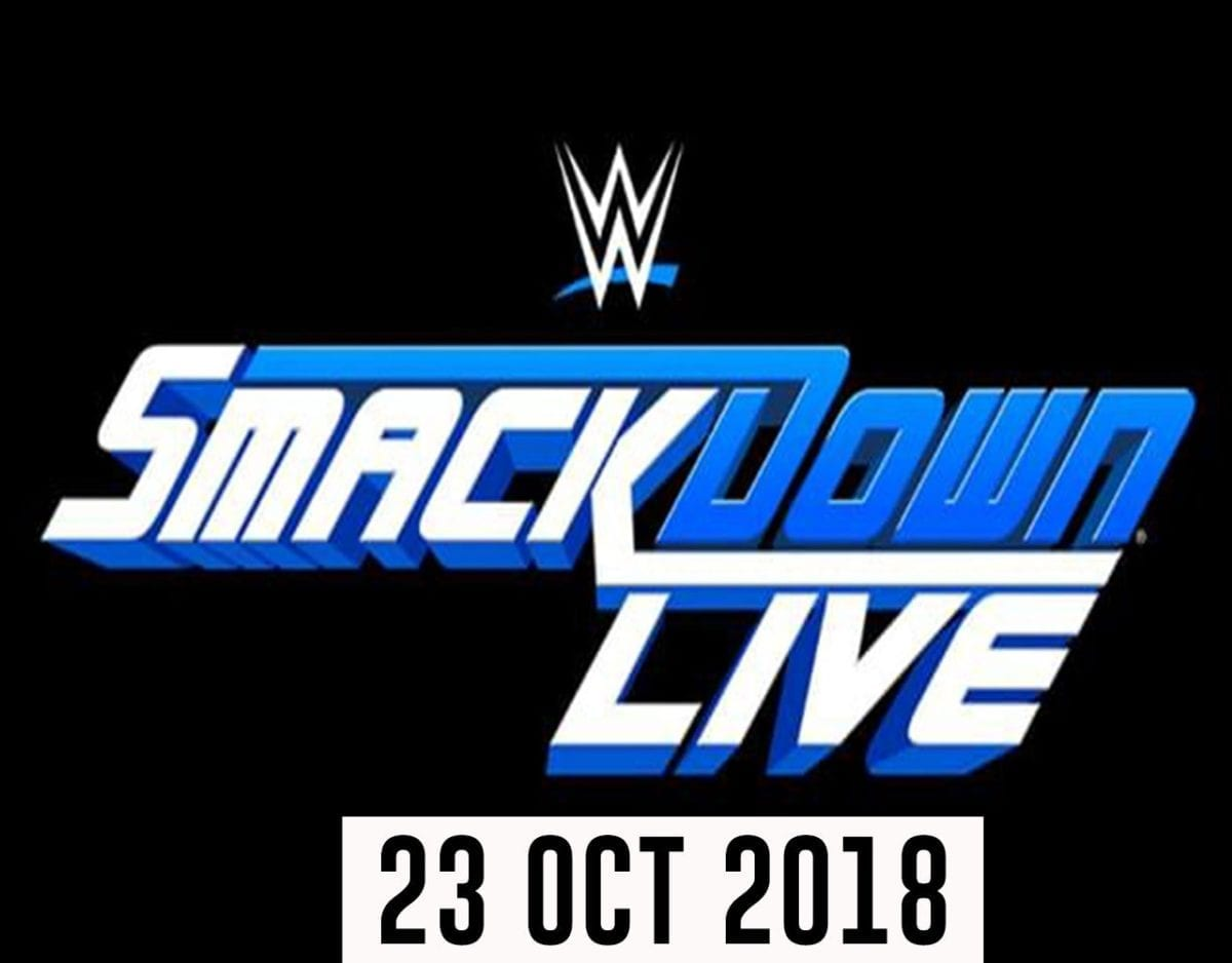 SmackDown Live 23 oct 2018