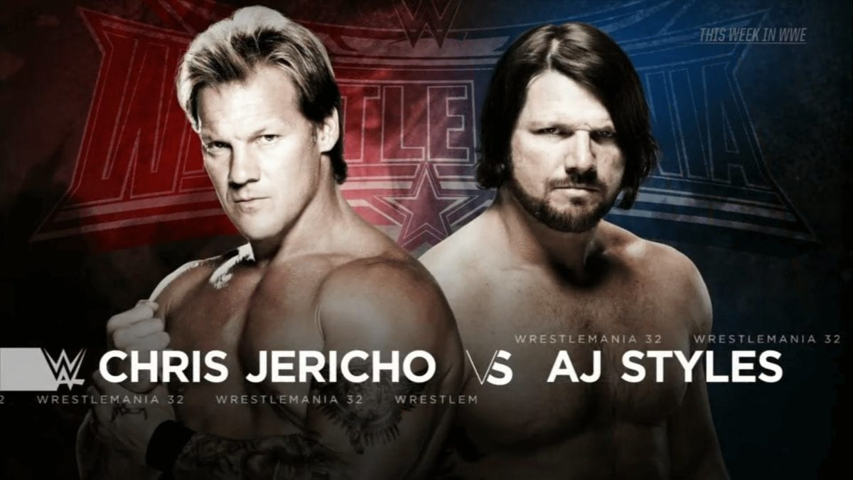 A.J. Styles vs Chris Jericho wresltemania 2016