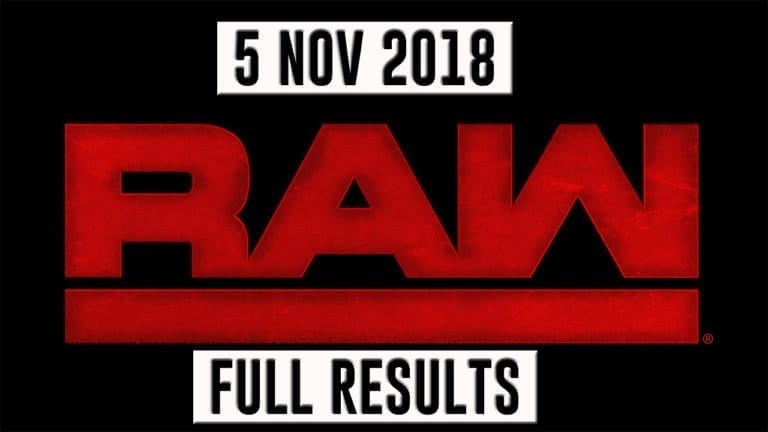 WWE RAW Quick Results and Updates- 5 November 2018