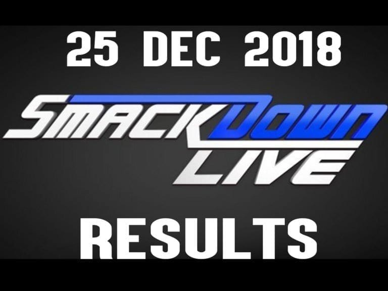 WWE SmackDown Live Results and Updates- 25 December 2018