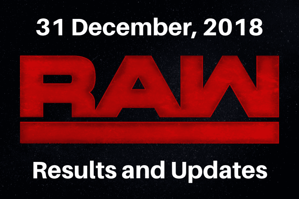 WWE RAW Live Results and Updates- 31 May 2018 - ITN WWE