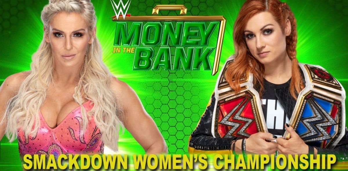Becky Lynch vs Charlotte Flair Money In The Bank 2019, Becky Lynch vs Charlotte Flair SmackDown Women's Championship, Money in the bank 2019, Money in the bank 2019 match card