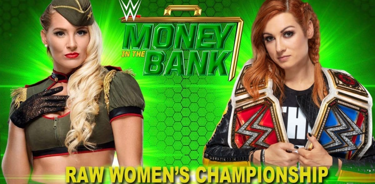 Bechy Lynch vs Lacey Evans Money In The Bank 2019, Bechy Lynch vs Lacey Evans RAW Women's Championship, Money in the bank 2019, Money in the bank 2019 match card