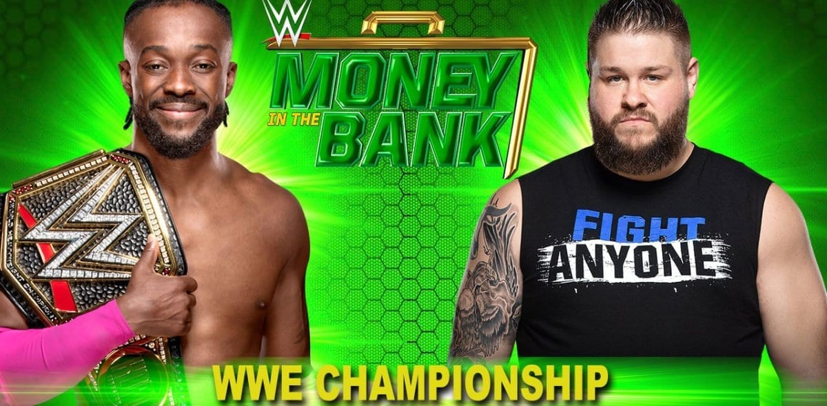 Kevin Owens vs Kofi Kingston Money in the Bank 2019, WWE Championship Match Money in the Bank 2019, Money in the bank 2019, Money in the bank 2019 match card
