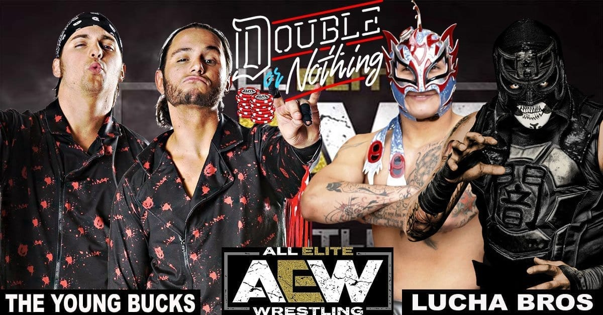 The Young Bucks vs the Lucha Bros AAA Tag Team Championship Match, The Young Bucks vs the Lucha Bros AEW Double or Nothing,