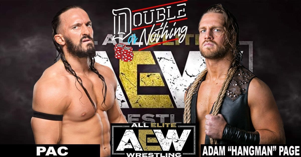 PAC vs Adam Page AEW Double or Nothing, Neville AEW Double or Nothing