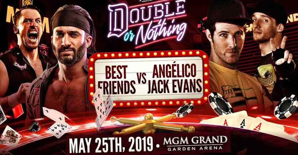 Best Freinds vs Angelico and Jack Evans Double or Nothing