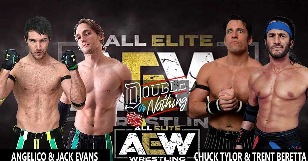 Chuck Taylor and Trent Beretta vs Angélico and Jack Evans AEW Double or Nothing 2019, AEW Double or nothing 2019 match card