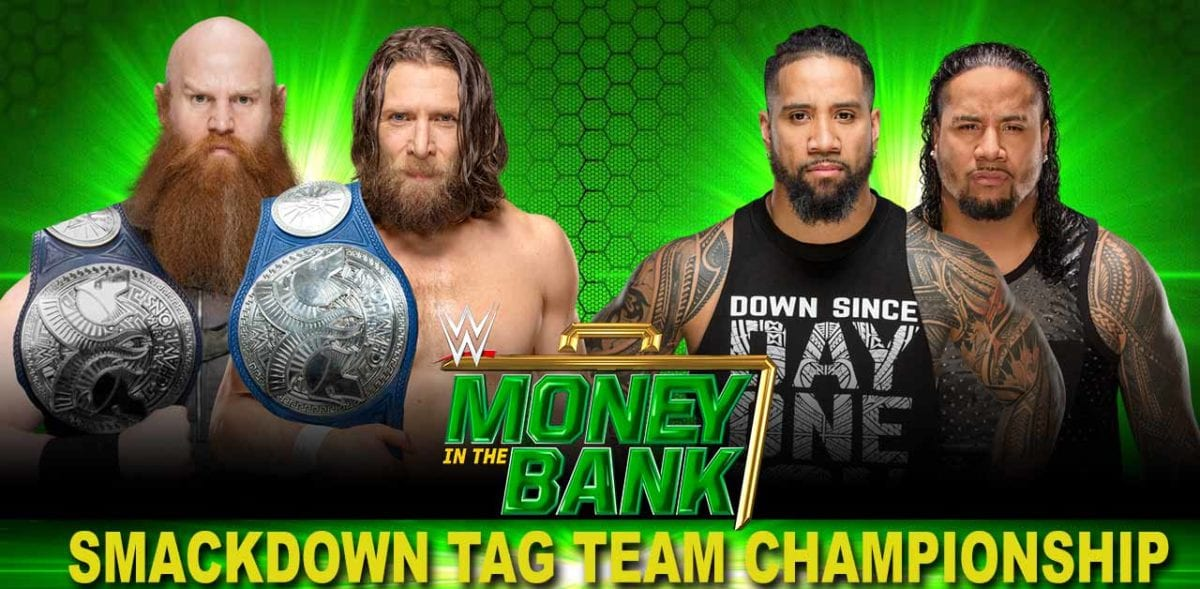 Daniel Bryan & Erick Rown vs The Usos SmackDown Tag Team Championship Money In The Bank 2019, Money In The Bank 2019 Match Card