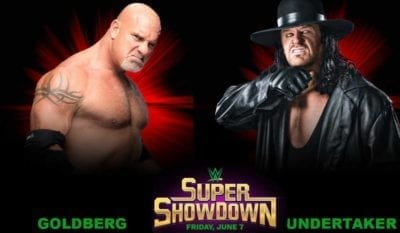 Goldberg vs The Undertaker Super ShowDown 2019