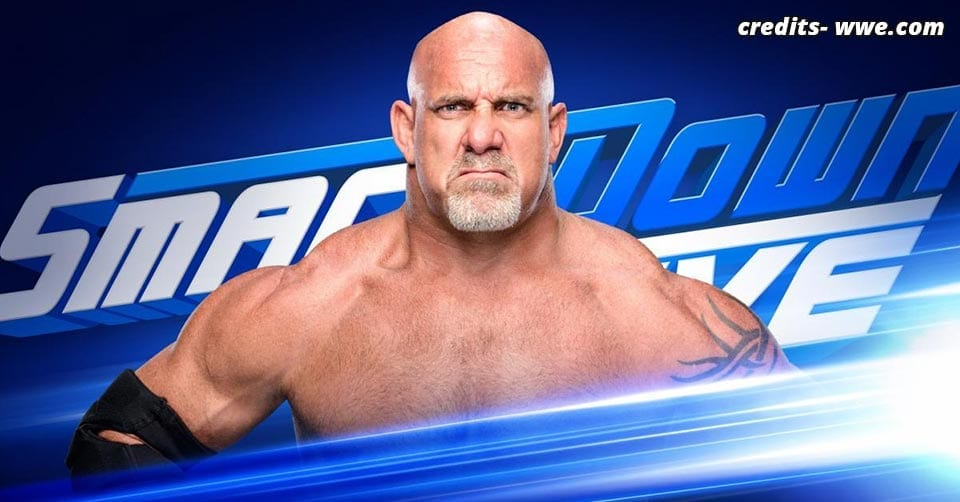 Goldberg Smackdown 4 June 2019