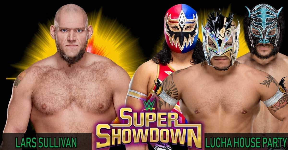 Lars Sullivan vs Lucha House party WWE Super ShowDown 2019