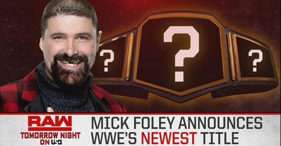 Mick Foley New Title Announcement