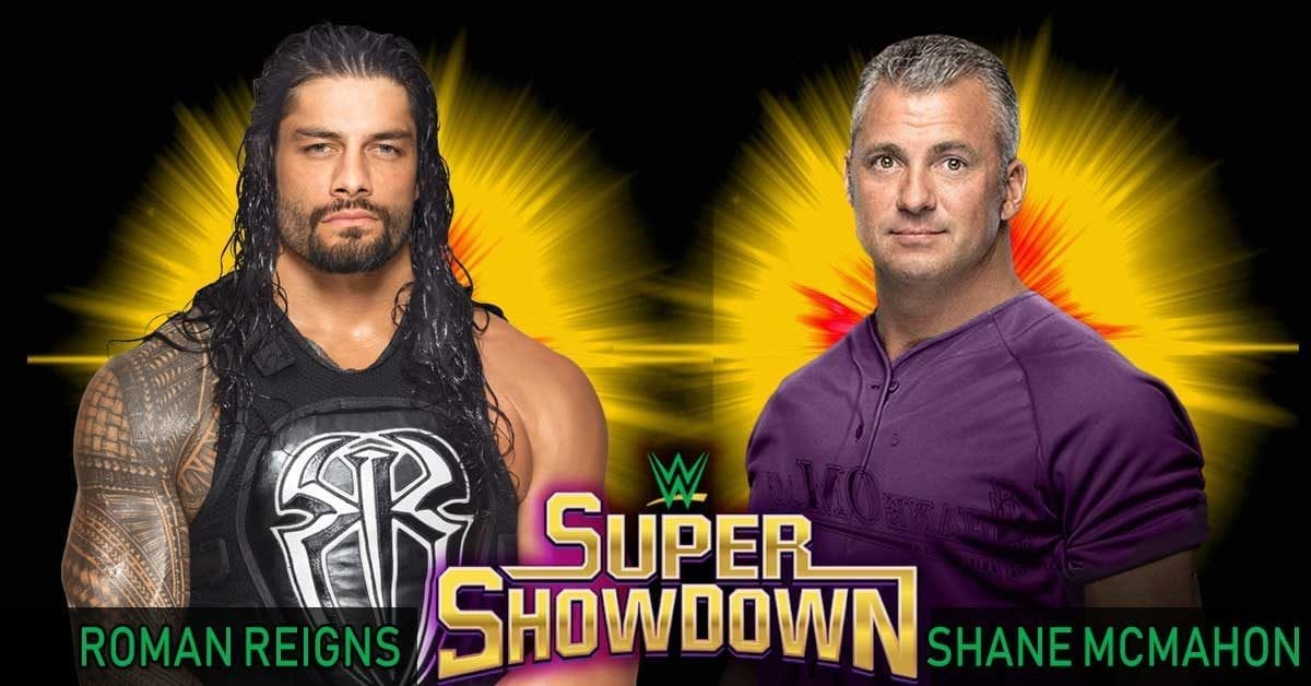 Roman Reigns vs Shane McMahon Super ShowDown 2019, Super ShowDown Matches 2019