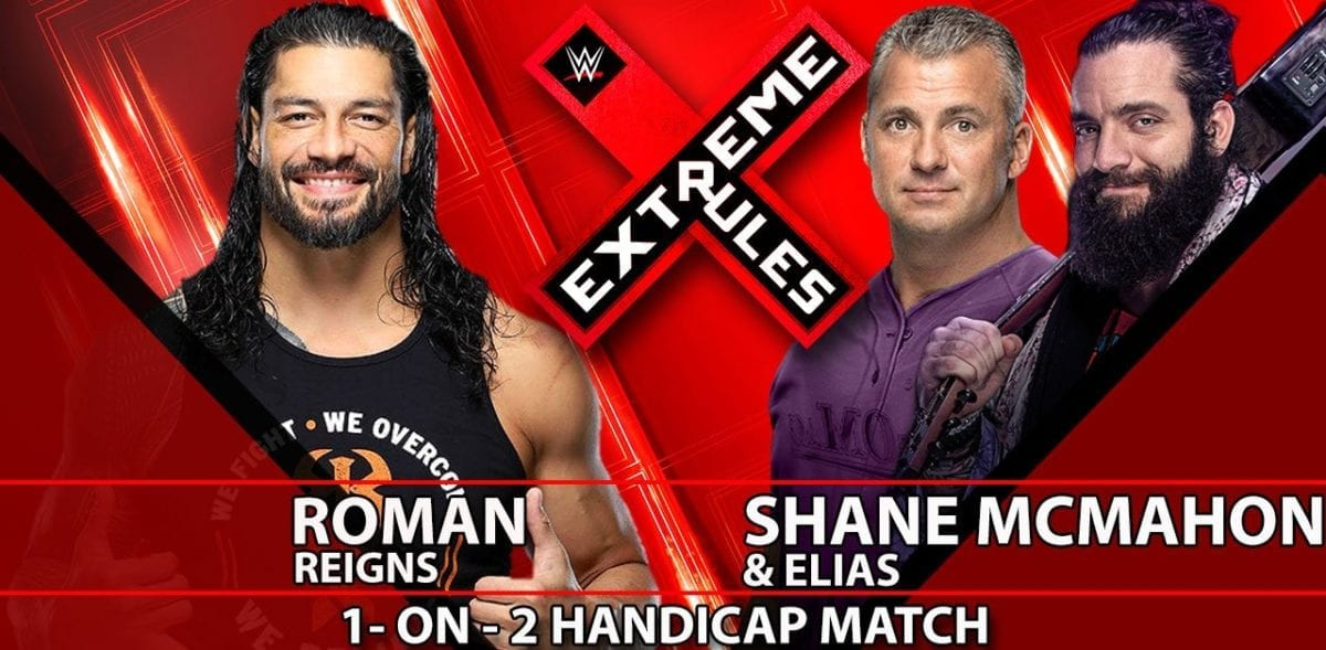 Roman Reigns vs Shane McMahon & Elias Extreme Rules 2019, Extreme Rules 2019 match card