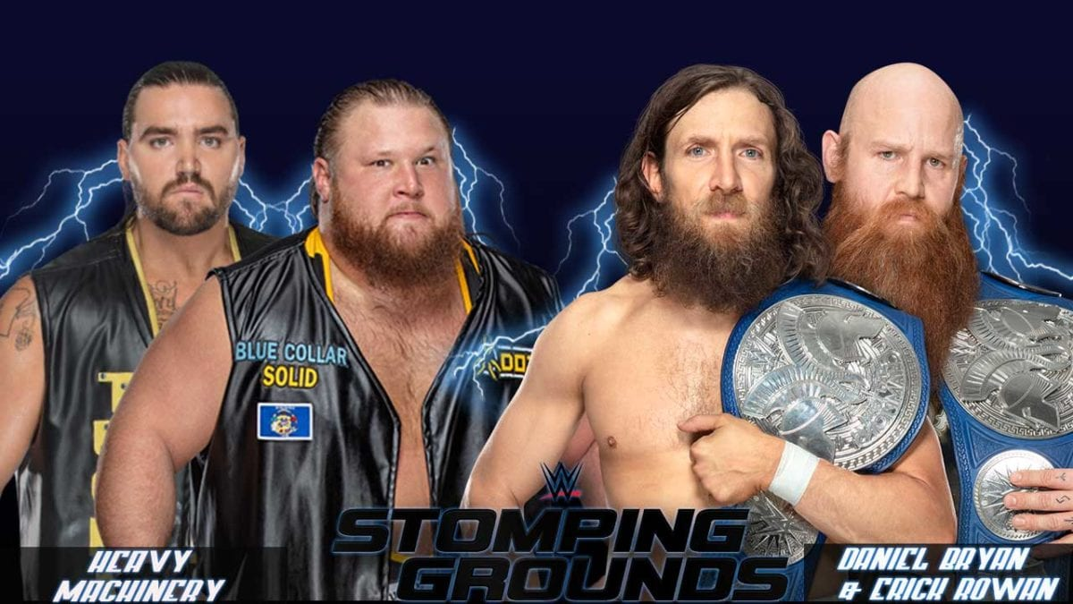 Daniel Bryan vs Heavy Machinery Smackdown tag team championship Stomping ground 2019