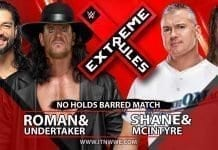 Roman Reigns & The Undertaker vs Shane McMahon & Drew Mcintyre No Holds Barred Match Extreme Rules 2019