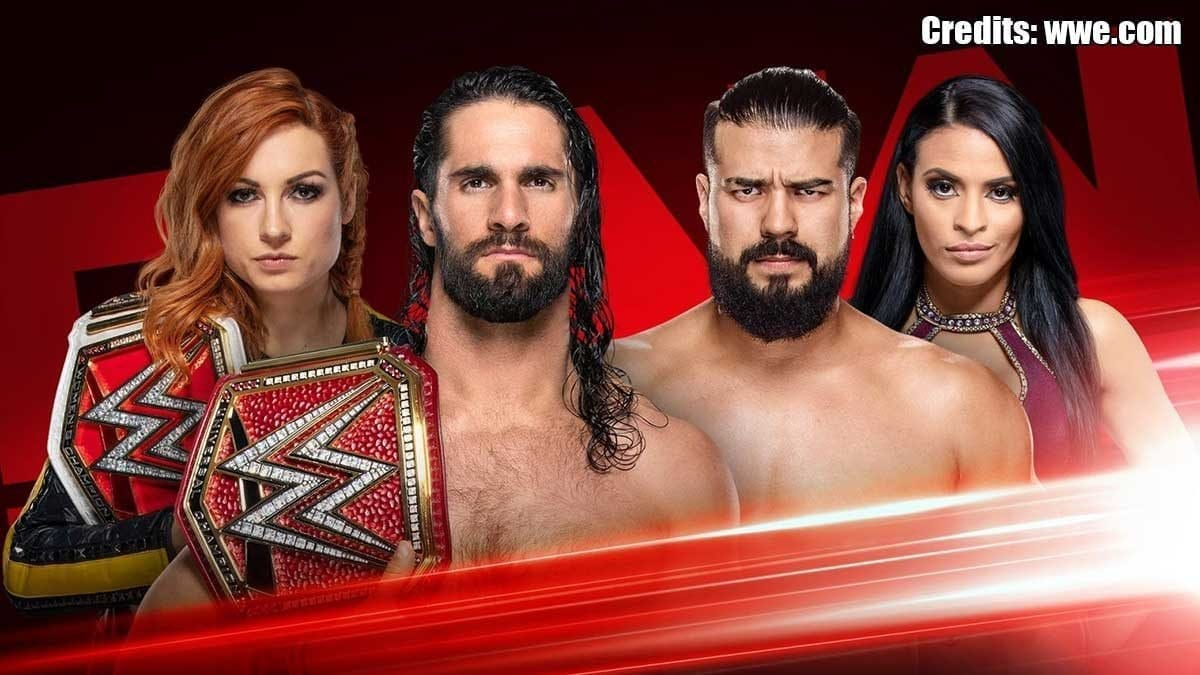 Seth Rollins & Becky Lynch vs Andrade & Zelina Vega RAW 8 July 2019
