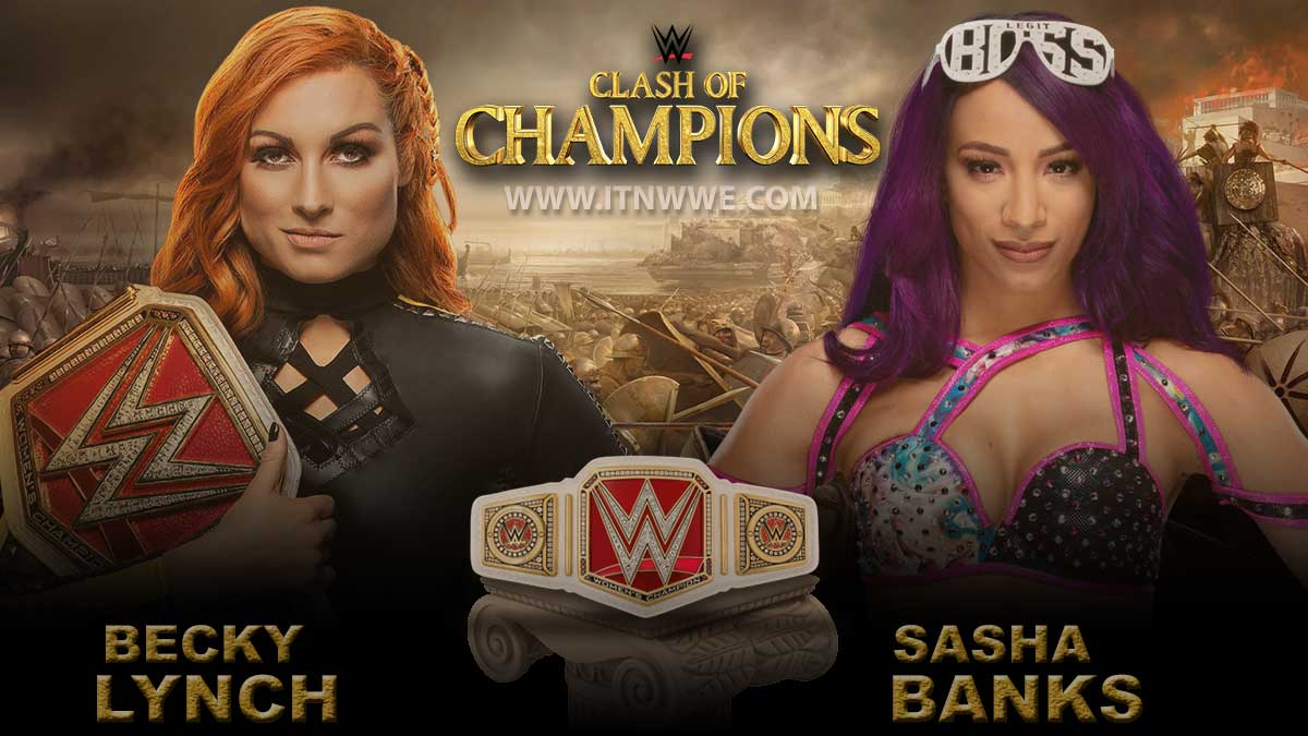 Becky Lynch (c) vs Sasha Banks Raw Women's Championship WWE Clash Of Champions
