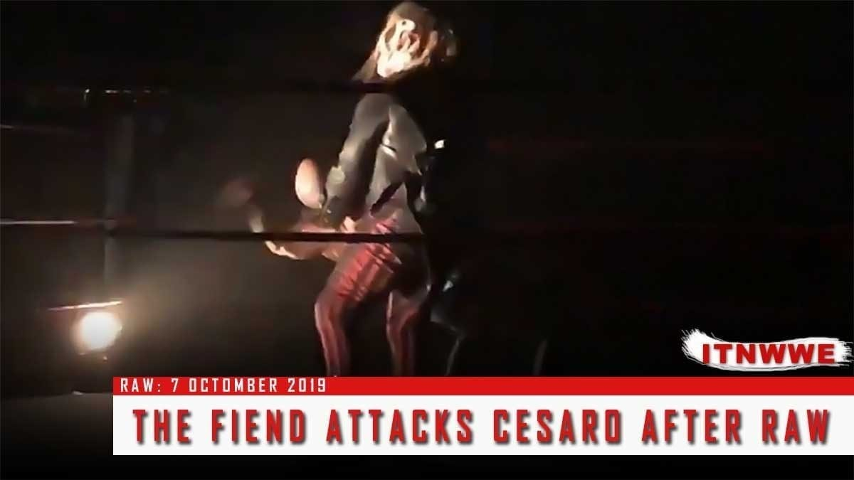 The Fiend Attacks Cesaro after Raw 7 Octomber 2019