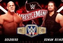 Goldberg vs Roman Reigns WrestleMania 36 2020