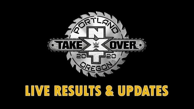 NXT TakeOver: Portland 2020 Live Results & Updates