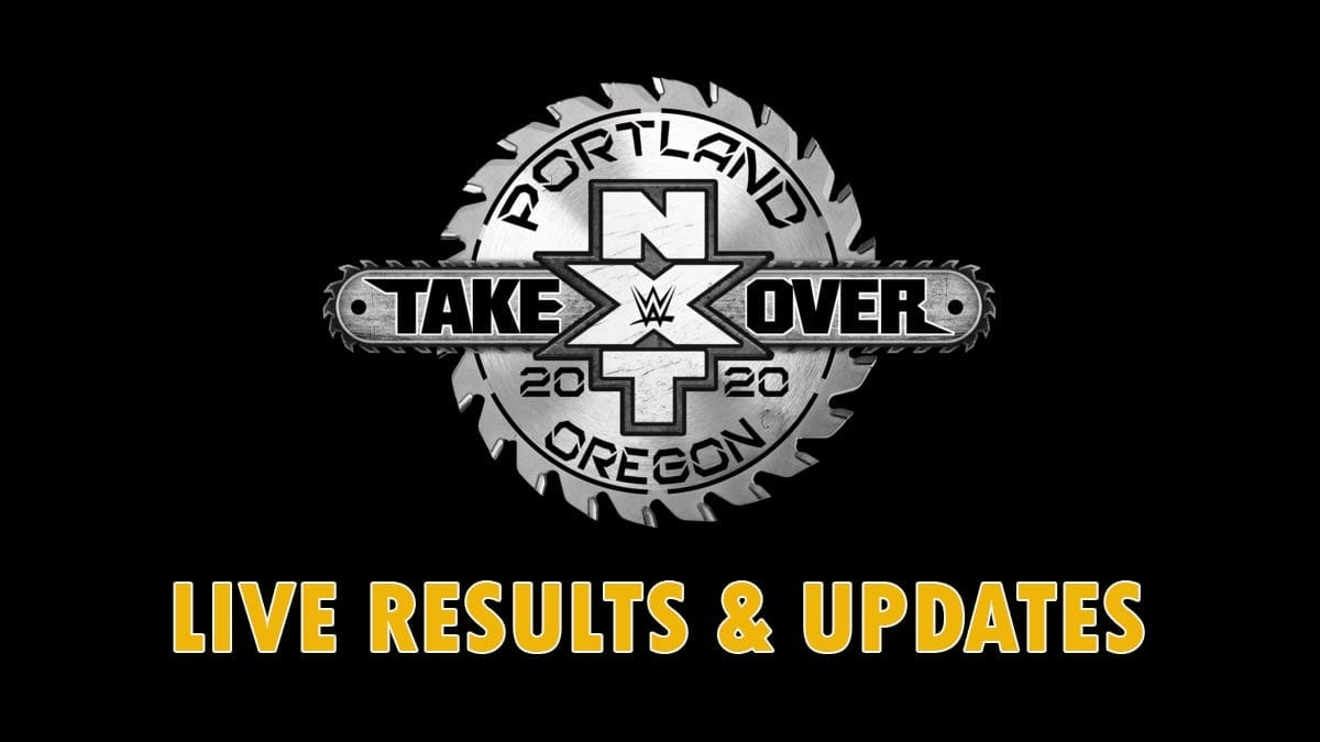 NXT Takeover Portland 2020 Live Results Updates