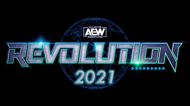 AEW Revolution 2021 Matches Card, Latest News, Spoilers, Rumors, Date, Location