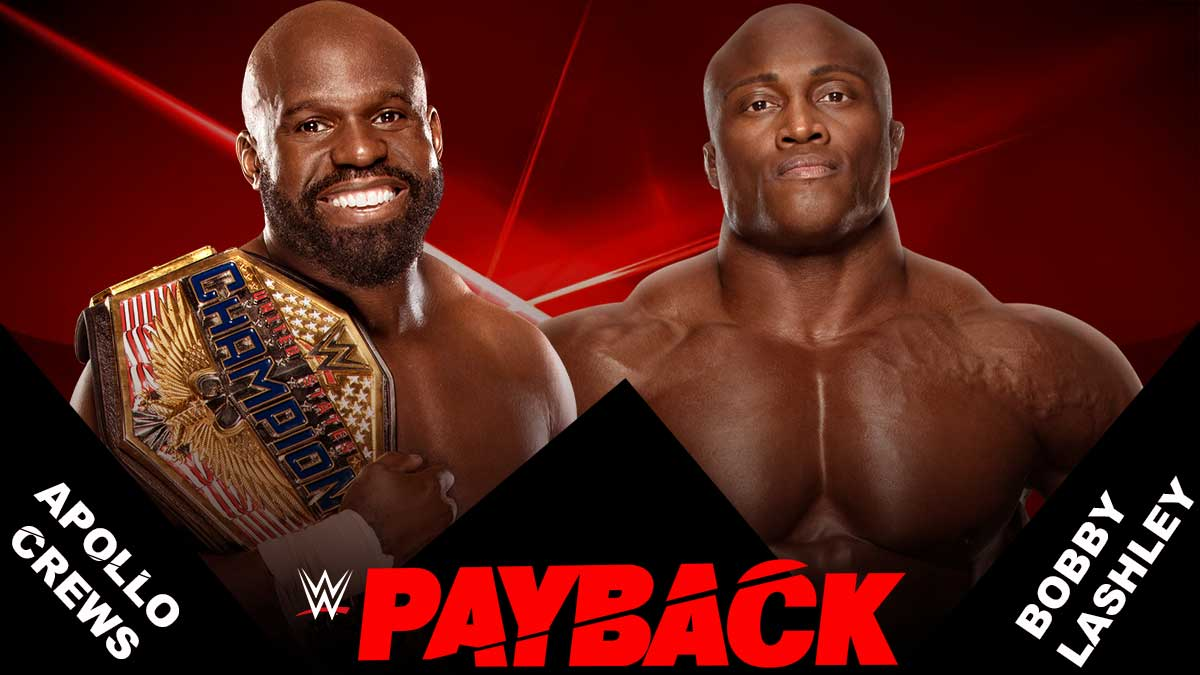 Appllow Crews vs Bobby Lashley United States Championshi WWE Payback 2020