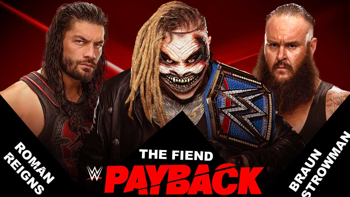 Roman Reigns vs The Fiend vs Braun Strowman Universal Championship WWE Payback 2020