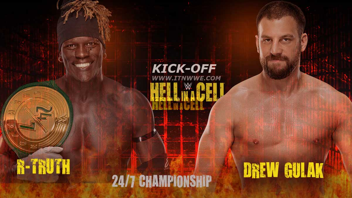 r-truth vs drew dulak 24/7 champion hell in a cell 2020