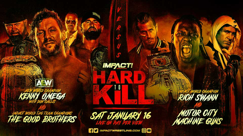 Kenny Omega, Doc Gallows, and Karl Anderson vs. Rich Swann and Motor City Machine Guns impact hard to kill 2021