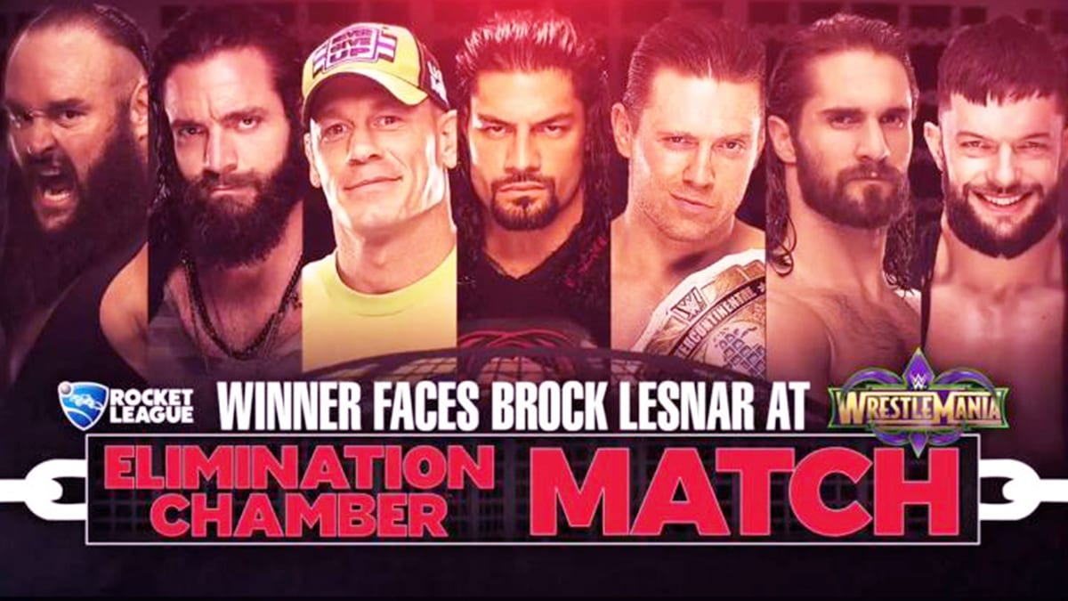 Elimination Chamber 2018 Elimination Chamber Match For WWE Universal Championship match at WrestleMania 34
