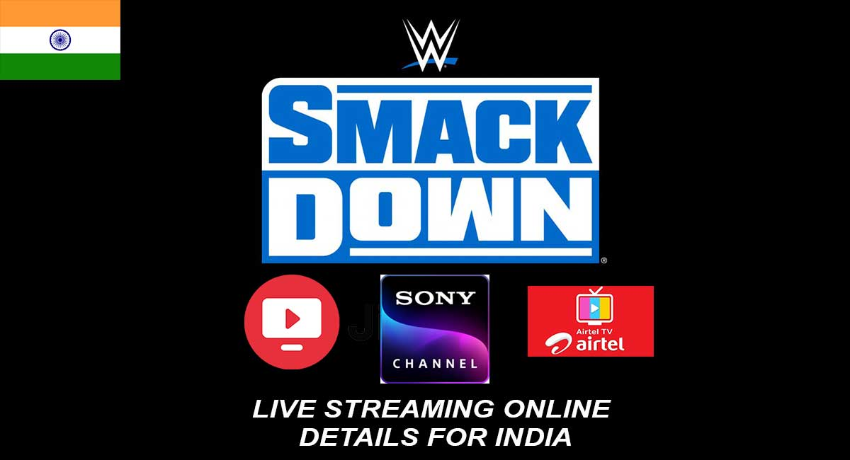 SMACKDOWN LIVE STREAMING INDIA