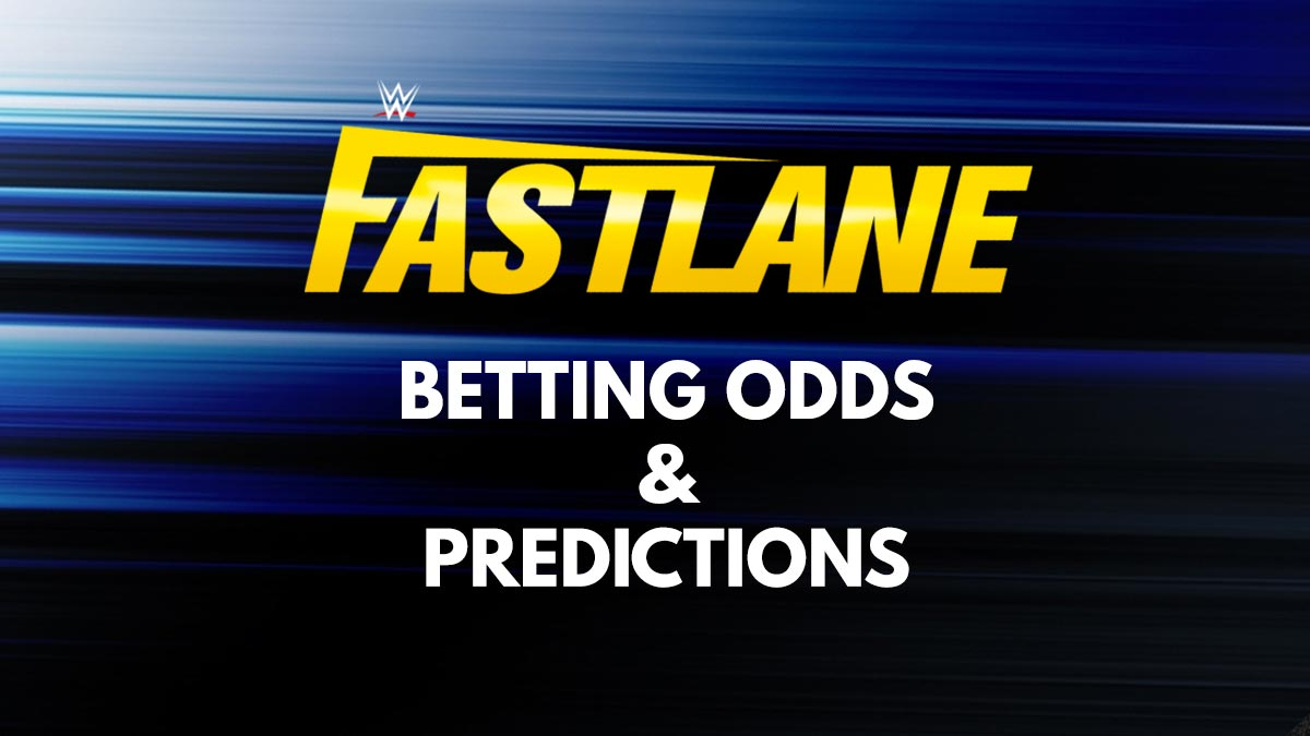 Fastlane 2021 Betting Odds