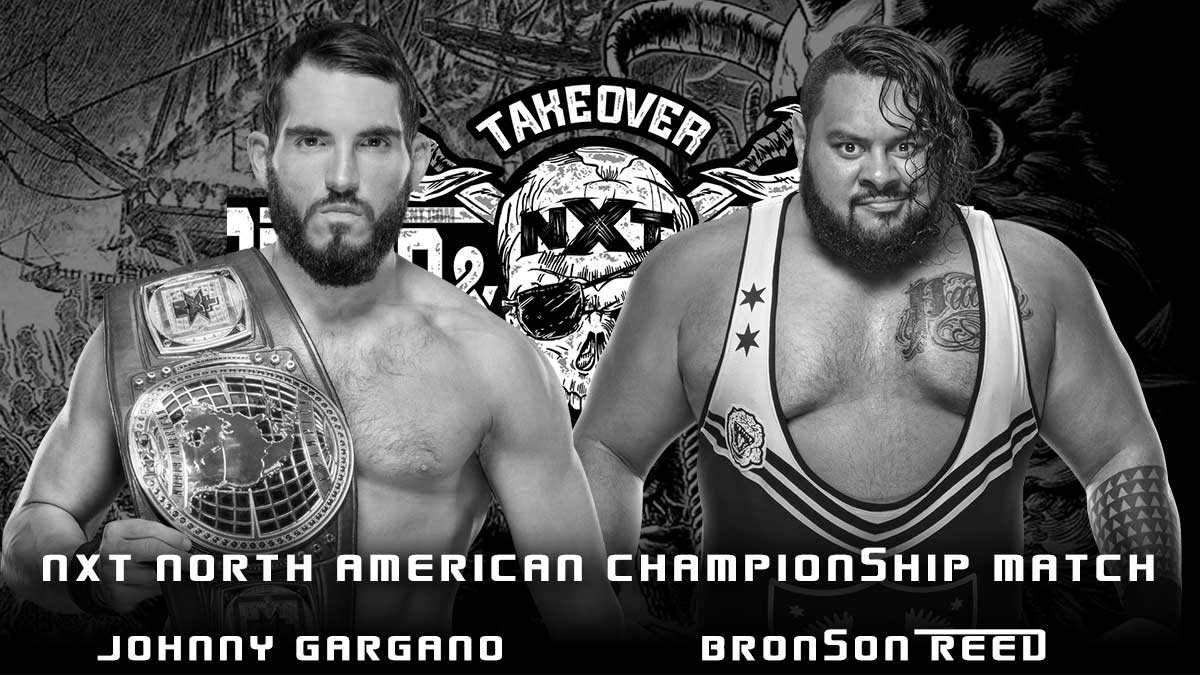 Johnny Gargano vs Bronson Reed - NXT North American Championship - TakeOver Stand & Deliver 2021