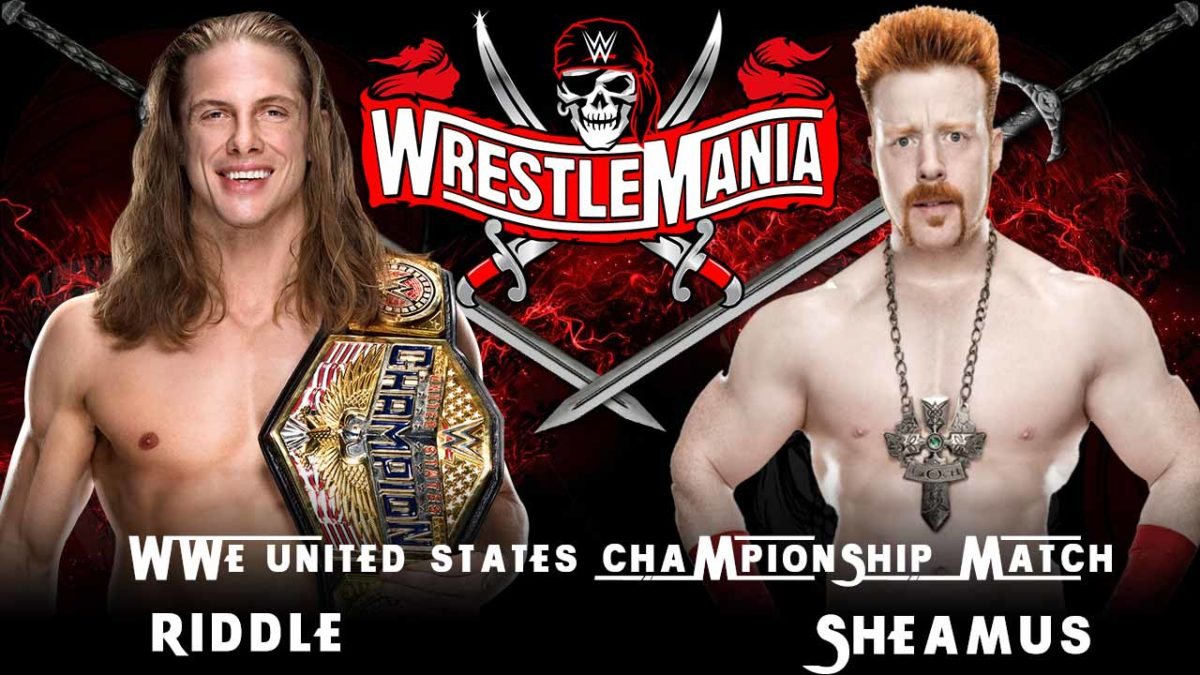 Riddle vs Sheamus WWE WrestleMania 37