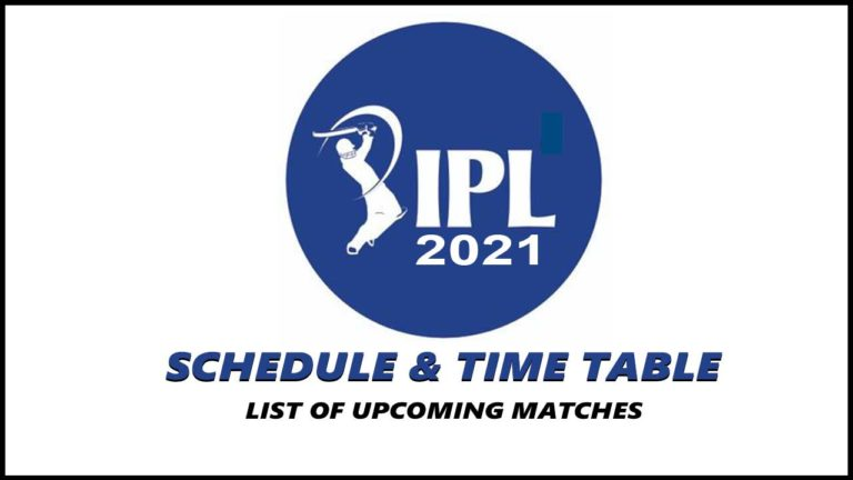 IPL 2021 Schedule, Fixture, Time Table, PDF, List of Upcoming Matches