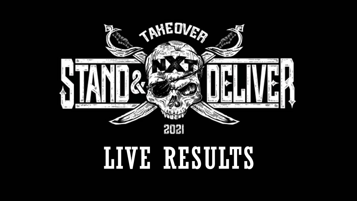 NXT TakeOver Stand & Deliver 2021 Results