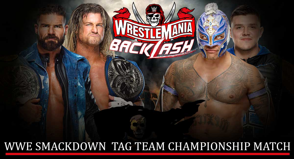 Dirty Dawgs vs The Mysterios WWE SmackDown Tag Team Championship match at WrestleMania Backlash 2021