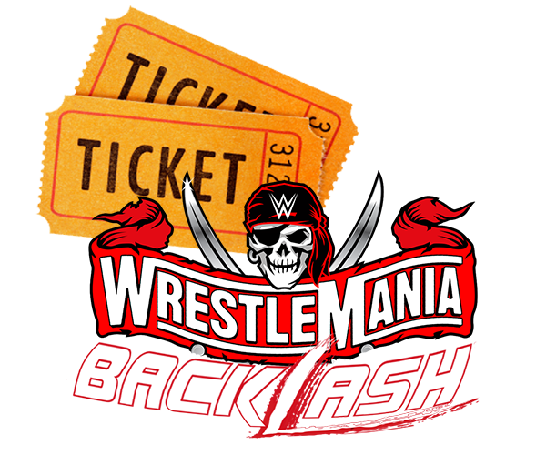 Wrestlemania Backlash 2021 Tickets