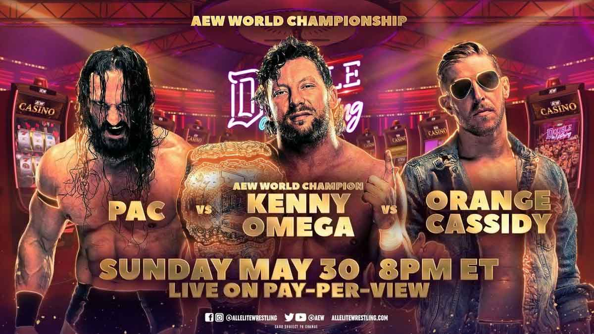 Kenny Omega vs PAC vs Orange Cassidy at AEW Double or Nothing 2021