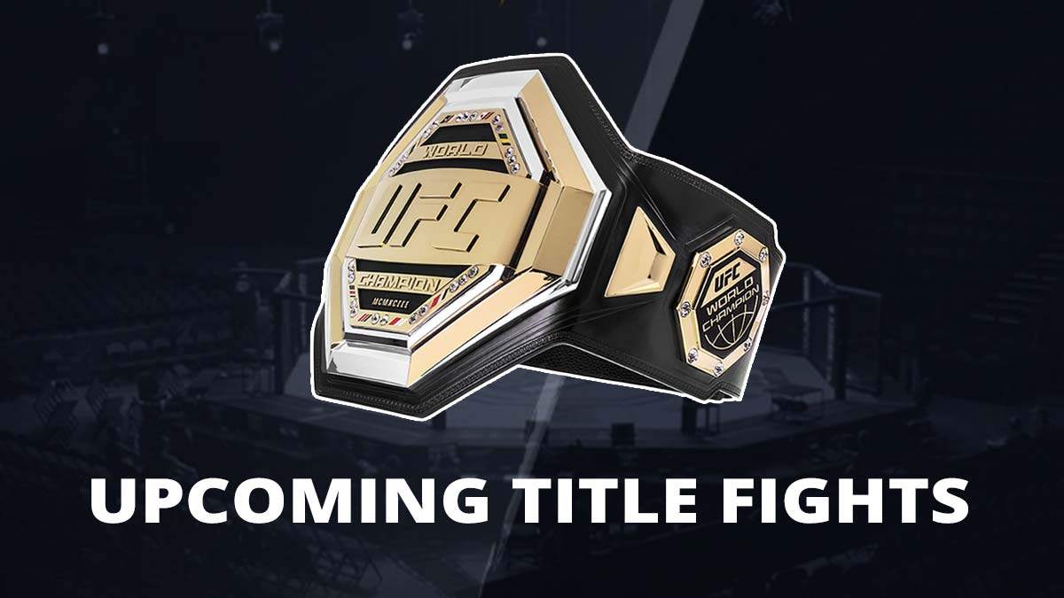Upcoming UFC Title Fights