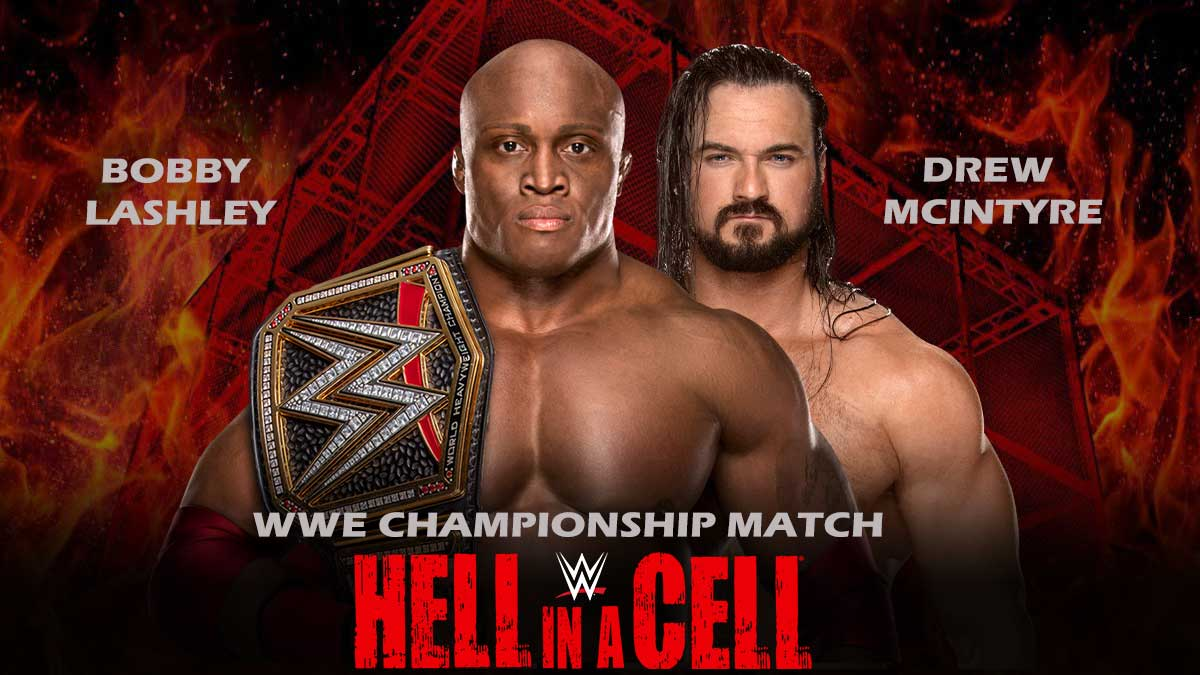 Bobby Lashley vs Drew Mcintyre WWE Hell In A Cell 2021
