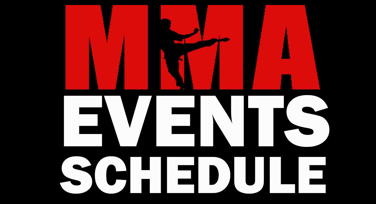 MMA EVENTS SCHEDULE