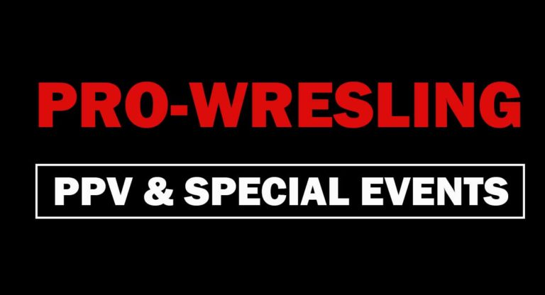 Pro Wrestling PPVS & Special Events list for 2021