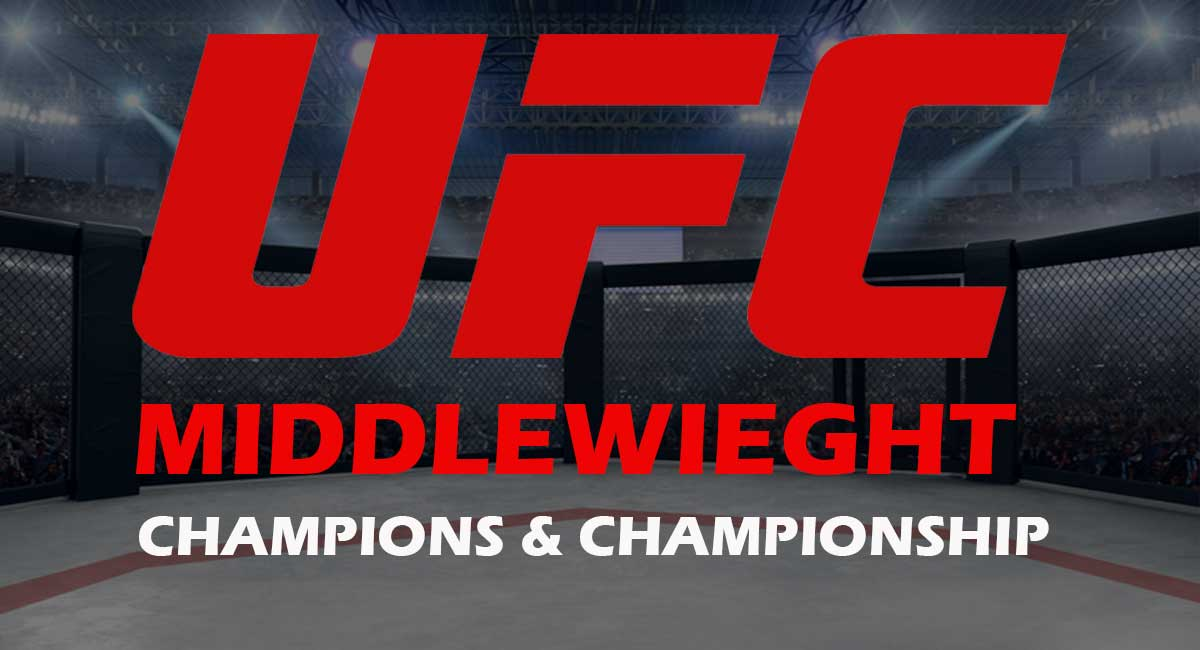 ufc middle Weight Championship & Champions