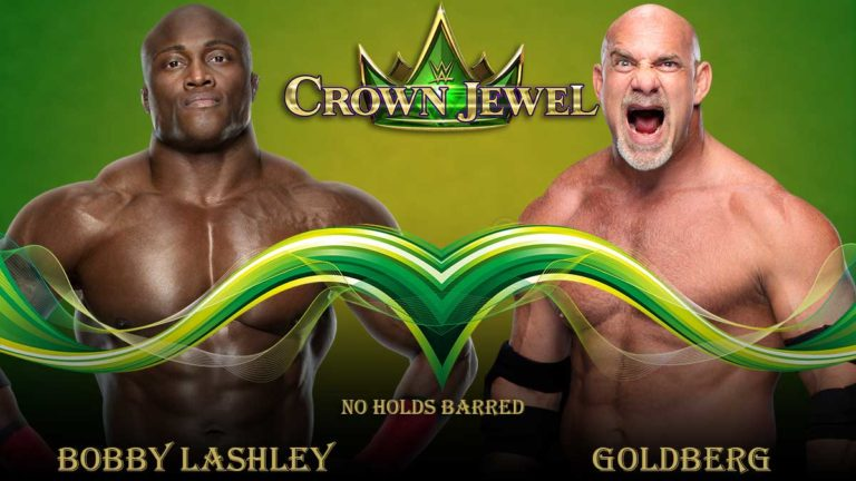 Goldberg vs Bobby Lashley No Holds Barred Match Announced for WWE Crown Jewel