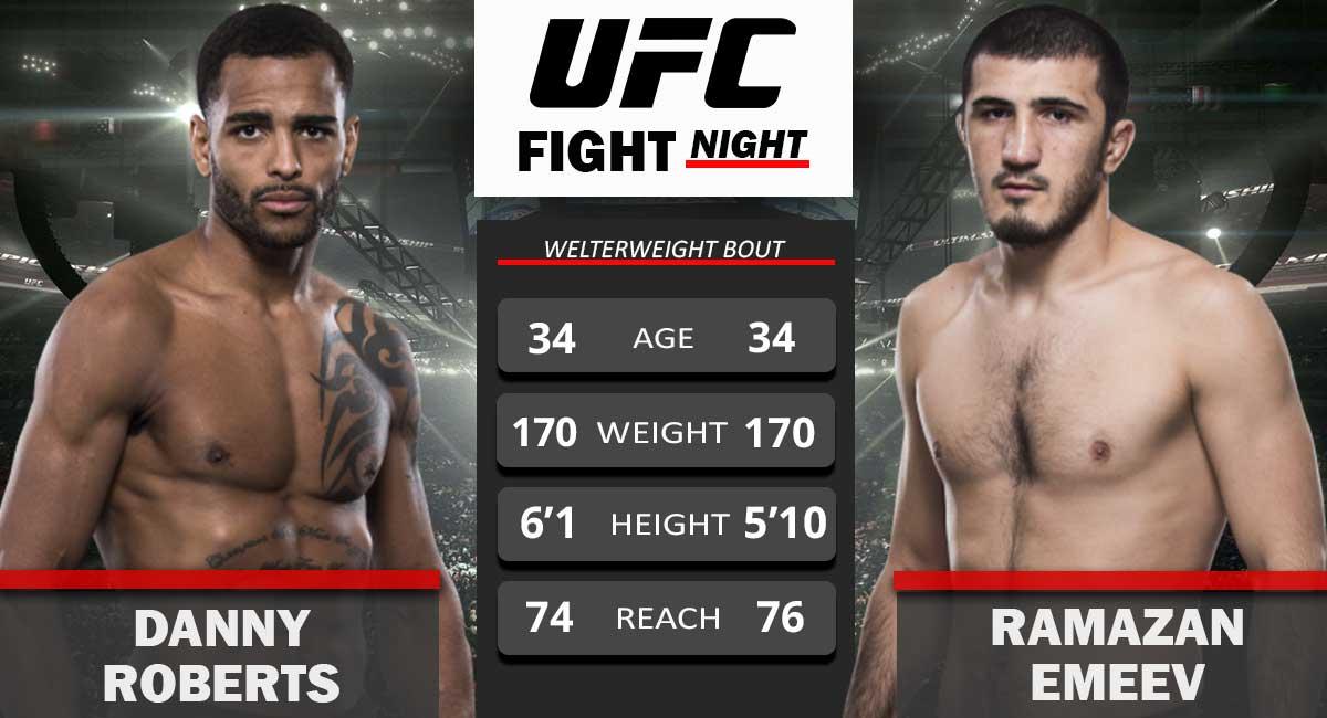 Danny Roberts vs Ramazan Emeev UFC Fight Night