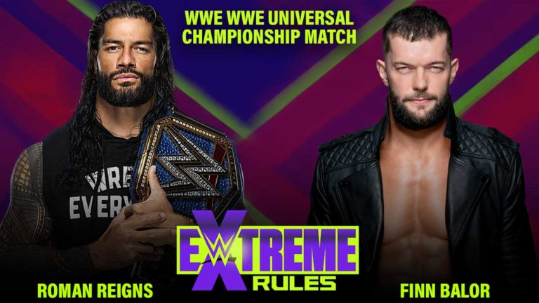 Roman Reigns vs Finn Balor Universal Title Match Announced For WWE Extreme Rules